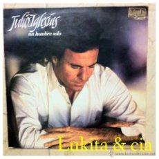Discos de vinilo: JULIO IGLESIAS - UN HOMBRE SOLO - CBS 1987.. Lote 45040606