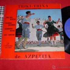 Disques de vinyle: TRIKI TRIXA DE AZPEITIA ZAKABI Y EGAÑAZPI ZURE URTE BETETZIA 1963 EP. Lote 45048810