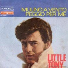 Discos de vinilo: LITTLE TONY - FESTIVAL CANCION MEDITERRANEA, SG, MULINO A VENTO + 1, AÑO 1967. Lote 45049806