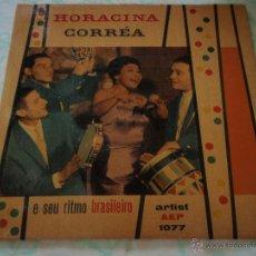 Discos de vinilo: HORACINA CORREA E SEU RITMO BRASILEIRO ( LÉLÉ YA YA - AY AY SERENATA - SERAFINA - XO XO, XO XO ) EP. Lote 45052842