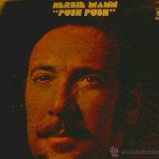 Discos de vinilo: HERBIE MANN - PUSH PUSH. Lote 45060002