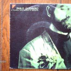 Discos de vinilo: PABLO GUERRERO - DAMA DE CIELO ROTO + ANGELES CON OJOS DE AMARGURA . Lote 45066994