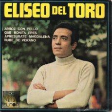Discos de vinilo: ELISEO DEL TORO, EP, ARROZ CON POLLO + 3, AÑO 1968. Lote 45067662