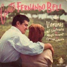 Discos de vinil: FERNANDO BELL, EP, LLORARAS + 3, AÑO 1959. Lote 45067733