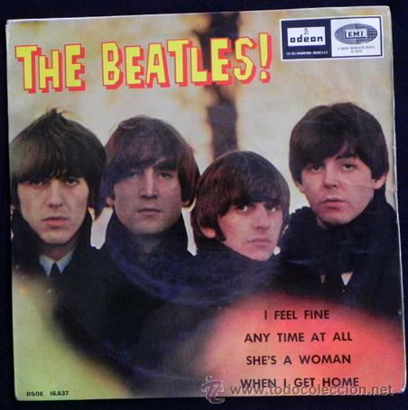 THE BEATLES - DISCO DE VINILO 45 RPM - I FEEL FINE / SHE'S A WOMAN MÚSICA ROCK BRITÁNICO AÑOS 60 LOS (Música - Discos de Vinilo - Maxi Singles - Pop - Rock Internacional de los 50 y 60)