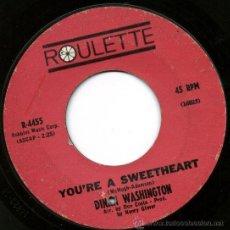 Discos de vinilo: DINAH WASHINGTON - YOU'RE A SWEETHEART / IT'S A MEAN OLD MAN'S WORLD. Lote 32060431