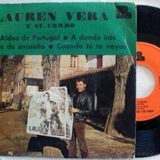 Discos de vinilo: LAUREN VERA Y SU COMBO - ALDEA DE PORTUGAL +3 EP ((ESCUCHA)). Lote 31610926