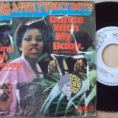 Discos de vinilo: LINDA & THE FUNKY BOYS - DANCE WITH MY BABY - SOUL DISCO ((ESCUCHA)). Lote 32082512