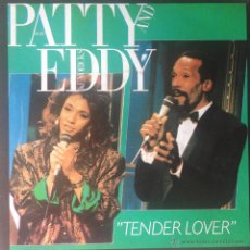 Discos de vinilo: PATTY BRAND & EDDY HENDRICKS - TENDER LOVE . SINGLE . 1987 PERFIL - SN 45.046. Lote 45080883