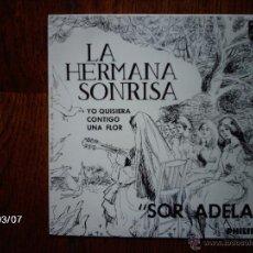 Discos de vinilo: LA HERMANA SONRISA - SOR ADELA + 3. Lote 45081759