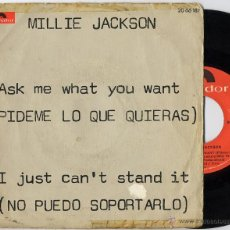Discos de vinilo: MILLIE JACKSON - ASK ME WHAT YOU WANT / I JUST CAN'T STAND IT - SOUL SITER ((ESCUCHA)). Lote 30244843