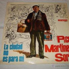 Discos de vinilo: VERGARA 15001-E PACO MARTINEZ SORIA, LA CIUDAD NO ES PARA MI. Lote 45082562