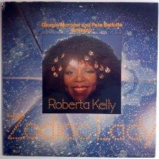 Discos de vinilo: ROBERTA KELLY - ZODIAC LADY - DISCO FUNK ORIG ESP 1977 GIORGIO MORODER ((ESCUCHA)). Lote 27976972