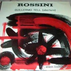 Discos de vinilo: ROSSINI - GUILLERMO TELL OBERTURA - SINGLE BELTER 1964. Lote 45089838
