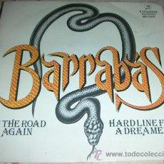 Discos de vinilo: BARRABAS - ON THE ROAD AGAIN - SINGLE 1981. Lote 45089844