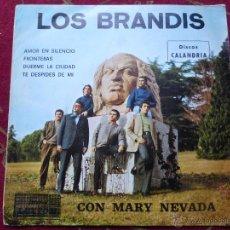 Discos de vinilo: LOS BRANDIS CON MARY NEVADA - AMOR EN SILENCIO / FRONTERAS /DUERME LA CIUDAD -RARE SPANISH SOUL. Lote 45096292