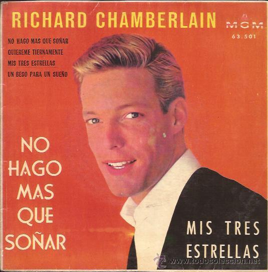 EP-RICHARD CHAMBERLAIN NO HAGO MAS QUE SOÑAR-MGM 63501-SPAIN 1961 (Música - Discos de Vinilo - EPs - Bandas Sonoras y Actores)