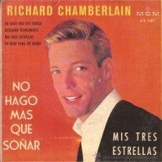 Discos de vinilo: EP-RICHARD CHAMBERLAIN NO HAGO MAS QUE SOÑAR-MGM 63501-SPAIN 1961. Lote 45098744