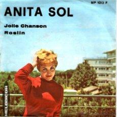 Disques de vinyle: ANITA SOL-JOLLE CHANSON MUY RARO. Lote 45099360