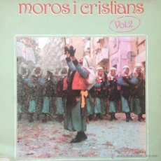 Discos de vinilo: MOROS I CRISTIANS VOL 2 . 1985 DIAL DISCOS 50.1763. Lote 45102027
