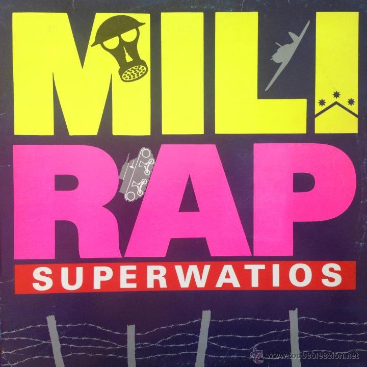SUPERWATIOS - MILI-RAP . 1990 FONOMUSIC - 03.3905 (Música - Discos de Vinilo - Maxi Singles - Grupos Españoles de los 90 a la actualidad)