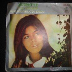 Discos de vinilo: JEANETTE SOY REBELDE OYE MAMA,OYE PAPA SINGLE. Lote 45104764