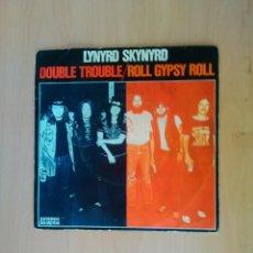 Discos de vinilo: LYNYRD SKYNYRD SINGLE DOUBLE TROUBLE 1976. Lote 45108266