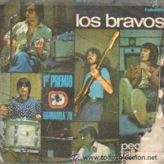 Discos de vinilo: LOS BRAVOS -SINGLE - PEOPLE TALKING AROUND - EVERY DOG HAS HIS DAY. Lote 45108977