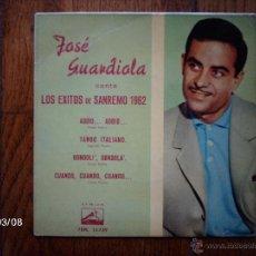 Discos de vinilo: JOSE GUARDIOLA - CANTA LOS EXITOS DE SANRREMO 1962 - ADDIO - ADDIO + 3. Lote 45116160