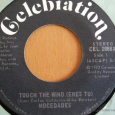 Discos de vinilo: MOCEDADES - ERES TU(TOUCH THE WIND) CANTADO EN INGLES SINGLE . Lote 45117627
