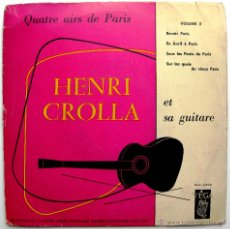 Discos de vinilo: HENRI CROLLA - QUATRE AIRS DE PARIS - EP VEGA 195? FRANCIA BPY. Lote 45118895