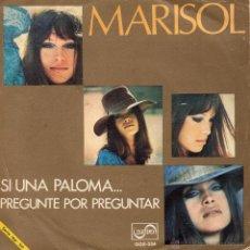 Discos de vinilo: MARISOL, SG, SI UNA PALOMA... + 1, AÑO 1971. Lote 45123900