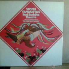 Discos de vinilo: STOMU YAMASH´TA´S RED BUDDHA THEATRE --- THE MAN FROM THE EAST. Lote 45133796