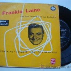Discos de vinilo: FRANKIE LAINE CON PAUL WESTON E LA SUA ORCHESTRA (ANSWER E - I BELIEVE - HEY JOE - GRANADA) EP45. Lote 45136224