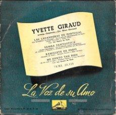 Discos de vinilo: IVETTE GIRAUD - LAS LAVANDERAS DE PORTUGAL + 3 TEMÁS MÁS - LA VOZ DE SU AMO. Lote 45143026
