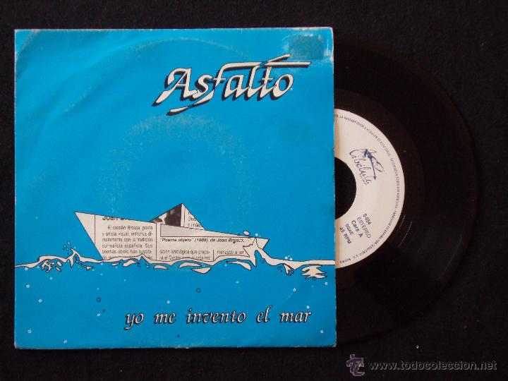 ASFALTO, YO ME INVENTO EL MAR (LIBELULA 1991) SINGLE - ÑU BLOQUE (Música - Discos - Singles Vinilo - Grupos Españoles de los 70 y 80)