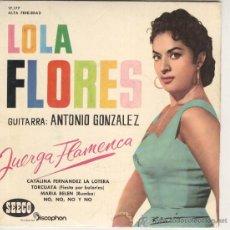 Discos de vinilo: LOLA FLORES EP SEECO DISCOPHON 1961 Y ANTONIO GONZALEZ CATALINA FERNANDEZ LA LOTERA/ + 3. Lote 45158313