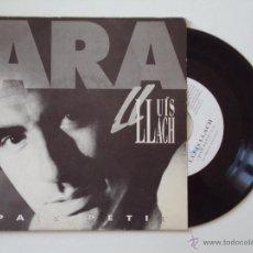 Discos de vinilo: LLUIS LLACH, PAIS PETIT (PICAP 1992) SINGLE PROMOCIONAL - ARA 25 ANYS EN DIRECTE. Lote 45168654