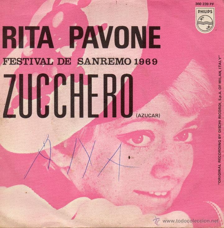 RITA PAVONE - FESTIVAL SAN REMO, SG, ZUCCHERO + 1, AÑO 1969 (Música - Discos - Singles Vinilo - Otros Festivales de la Canción)