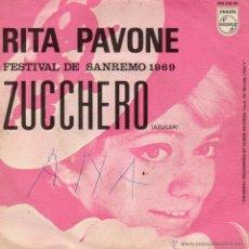 Discos de vinilo: RITA PAVONE - FESTIVAL SAN REMO, SG, ZUCCHERO + 1, AÑO 1969. Lote 45171138