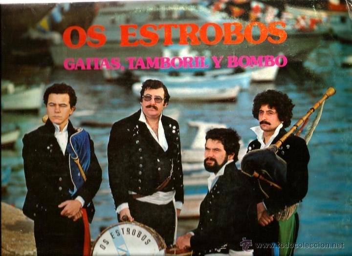 LP OS ESTROBOS : GAITAS, TAMBORIL Y BOMBO (Música - Discos - LP Vinilo - Étnicas y Músicas del Mundo)