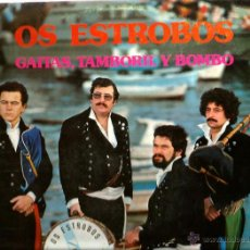 Discos de vinilo: LP OS ESTROBOS : GAITAS, TAMBORIL Y BOMBO . Lote 45182812