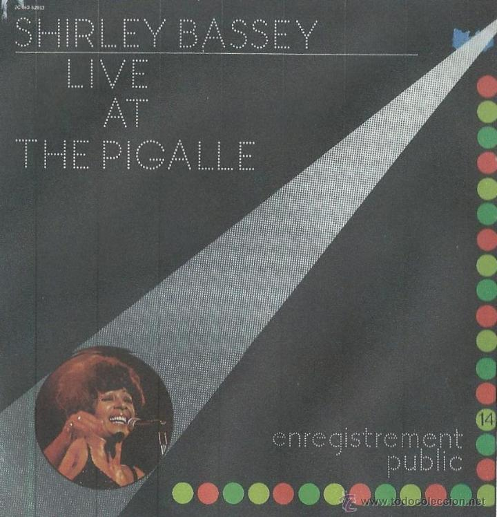 30a52d9f965 SHIRLEY BASSEY. LIVE AT THE PIGALLE. LP