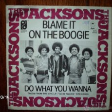 Discos de vinilo: THE JACKSONS - BLAME IT ON THE BOOGIE + DO WHAT YOU WANNA . Lote 45195213