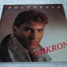 Discos de vinilo: MIKRON ( POLYNESIA ) IBIZZA MIX + INSTRUMENTAL DUB MIX 1985-GERMANY MAXI45 RUSH RECORDS. Lote 45211489