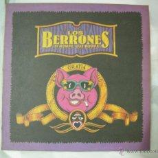 Discos de vinilo: LP LOS BERRONES ¡ SI ROMPE, QUE ROMPA ! - PASION 1990, ENCARTE EN ESPAÑOL. Lote 45212567