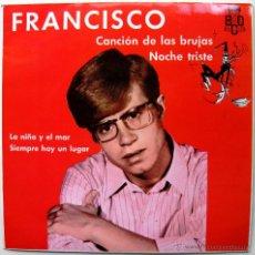 Discos de vinilo: FRANCISCO - CANCIÓN DE LAS BRUJAS +3 - EP PROMO BCD 1968 BPY. Lote 45212997