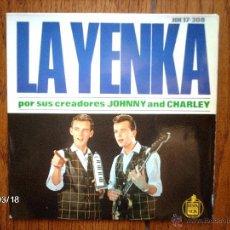 Discos de vinilo: JOHNNY AND CHARLEY - LA YENKA + 3. Lote 45214794