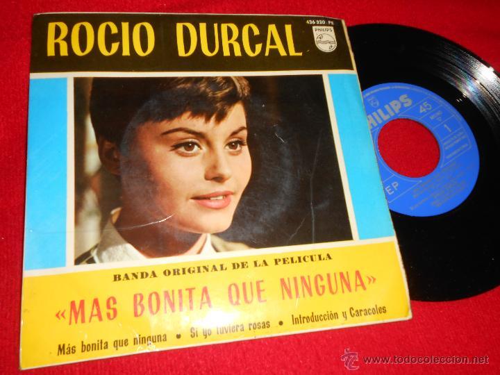ROCIO DURCAL MAS BONITA QUE NINGUNA BSO/SI YO TUVIERA ROSAS/INTRODUCCION Y CARACOLES EP 1965 PILIPS (Música - Discos de Vinilo - EPs - Solistas Españoles de los 50 y 60)