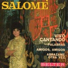 Disques de vinyle: SALOMÉ - FESTIVAL EUROVISION, EP, VIVO CANTANDO + 3, AÑO 1969. Lote 45222774